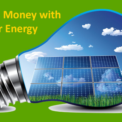 Solar Energy Saves you Money